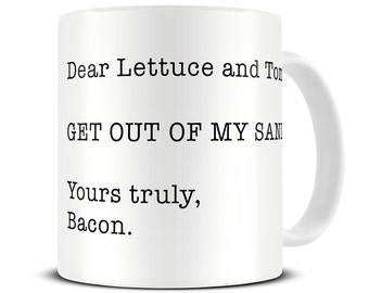 Bacon Gifts - Bacon Mug - Get Out of My Sandwich Coffee Mug - Gift for Him - Gift for Boyfriend - Housewarming Gift - Funny Mug - MG481