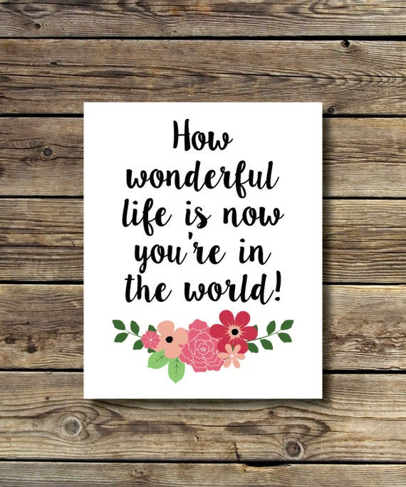 You Re Wonderful: 8x10 How Wonderful Life Is Now You're In The World