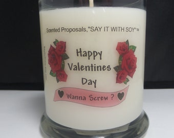 Wanna Screw Valentines Day Rude Candle, Valentines Day Gag Candle, Obnoxious Valentines Day Candle,