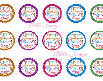 Kindergarten Here I Come! Back to School Bottle Cap Images 1 inch cicrles, toppers, stickers