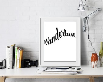 Minimalist Typography Print, Wanderlust Wall Print, Minimalist Typography Art, Black and White, Minimalist Typography Quote Poster, Wall Art