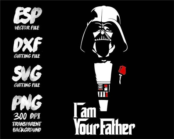Star wars Darth vader I am your Father Clipart SVG Cutting
