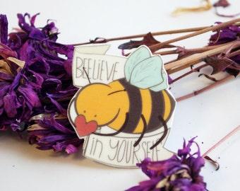 Motivational Bee Brooch