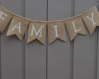 Family Sign, Family Banner, Family Bunting, Family Burlap Banner, Burlap Bunting, Home Decor, Burlap Garland, Photo Prop, Rustic