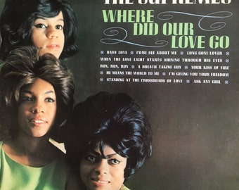 The Supremes Where Did Our Love Go.