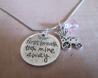 Necklace with 'Your First Breath Took Mine Away' and Baby Buggy Charms