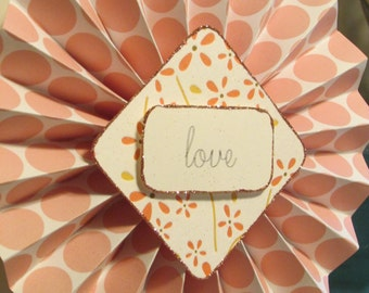 PINK PAPER ROSETTE - love - Cancer awareness collection