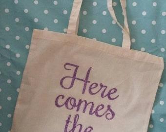 Here comes the Bride tote Bag!