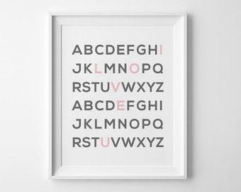 I love you Wall Art, Alphabet Print, Scandinavian Nursery, Printable Nursery Art, Nursery Prints, baby Girl prints, Pink wall art, love art
