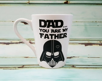 Dad you are my father custom mug