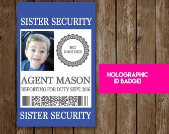 Sister Security Badge - Pregnancy Announcement & Baby Shower Fun for Big Brother or Big Sister