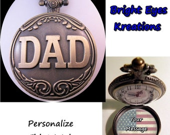 """DAD Pocket Watch Custom Made Personalized Message w/31"""" Chain OR 14"""" Belt Chain Vintage Style"""