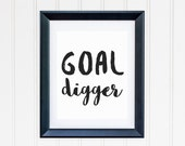 Goal Digger Print Instant Download