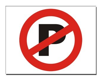 No Parking Safety Sign (P)