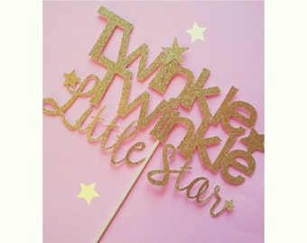 Twinkle Twinkle Cake Topper. Twinkle Twinkle Centerpiece.  Twinkle Twinkle Little Star. First Birthday. Boy or Girl. 1st Birthday