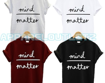 mind over matter t shirt magic funny nap morning fantasy person quote tumblr fashion swag dope famous unisex