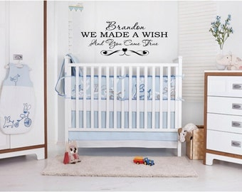 Personalized We Made A Wish You Came True Nursery Wall Quotes, Inspirational Quote, Baby, Newborn, Love, Sayings, Phrases, Decals