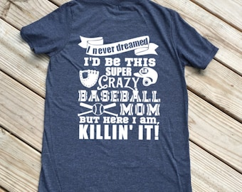 Womens Baseball shirts, Crazy Baseball Mom Shirt, Personalized Mom, Funny Shirt, Personalized tshirts, womens tee, Baseball Tee, Size S-XXL