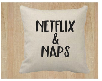 Netflix and Naps 18x18 Pillow Cover