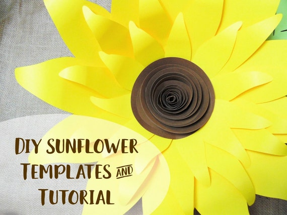 Giant Paper Sunflower Template Patterns and Tutorial- SVG Cut files for Cricut & Silhouette- DIY paper flowers- Printable Flower Templates