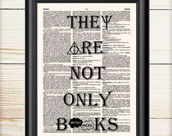 Literary Quotes, They Are Not Only Books, Book Lover Gift, Typography Print, Literary Print Gift, Bookish