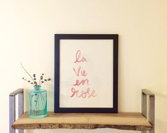 La Vie En Rose Hand-Lettering Watercolour Text Quote Wall Art Print