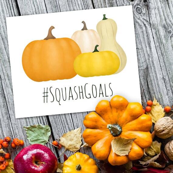 Squash Goals Digital 8x10 Printable Poster Funny SquadGoals