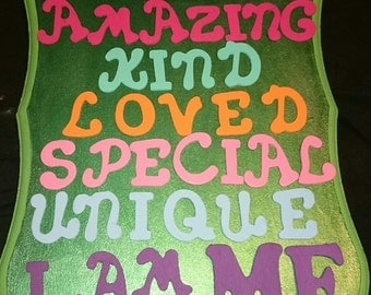 Homemade Plaque: I am Amazing, Kind, Loved, Special, Unique, I am Me