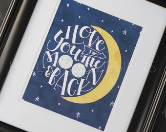 SALE I Love You To The Moon and Back Digital Art Print with Watercolor // Nursery Art Print