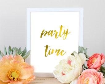 party time, party time sign, birthday sign,Printable sign,Gold Printable, Birthday, event, Party, party decoration,Gold birthday Decoration
