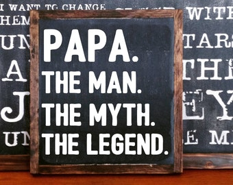Papa sign etsy papa the man the myth the legend wood sign home decor rustic distressed man cave sciox Gallery