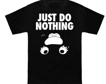 T-shirt Just do nothing (snorlax)