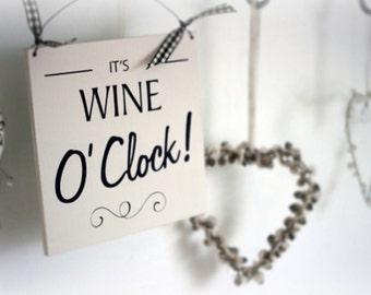 It's Wine O'Clock Sign