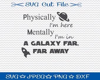 Galaxy Far Far Away SVG File / SVG Cut File /  SVG Download / Silhouette Cameo / Digital Download / Funny svg cut file