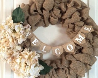 Cream Hydrangea and Natural Burlap Wreath with Welcome Banner