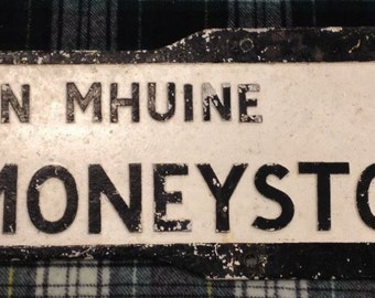 Moneystown Irish Road Sign (Original)