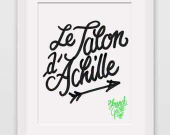 """French Quotes: """"Le talon d'Achille"""""""