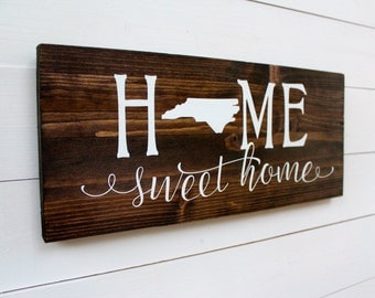 Home Sweet Home North Carolina | Housewarming | Rustic Home Decor | Entryway Sign | Raleigh | Charlotte | Wall Decor | Gift under 25
