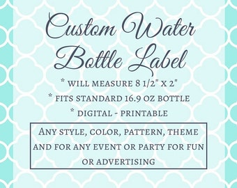 Personalized Water Bottle Label, Custom Water Bottle Label, Water Bottle Label Template, Water Bottle Label, Party Printable, Bottle Templat