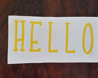 Hello Door/Wall Vinyl Decal