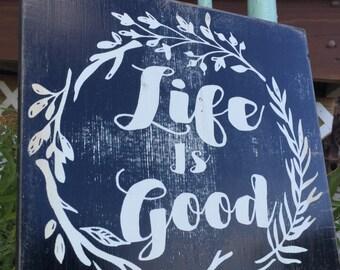 Life Is Good vintage wood sign, antiqued Life Is Good wood sign, vintage wood signs