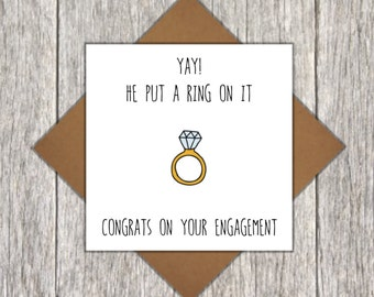 Engagement Card - He Put A Ring On It Card - Engagement Ring Card
