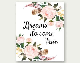 Dreams Do Come True, Inspirational Wall Art, Inspirational Printable, Dreams Printable, Dreams Print, Dreams Wall Art, Dreams Home Decor