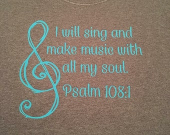 Sing & Make Music ~ Psalm 108:1