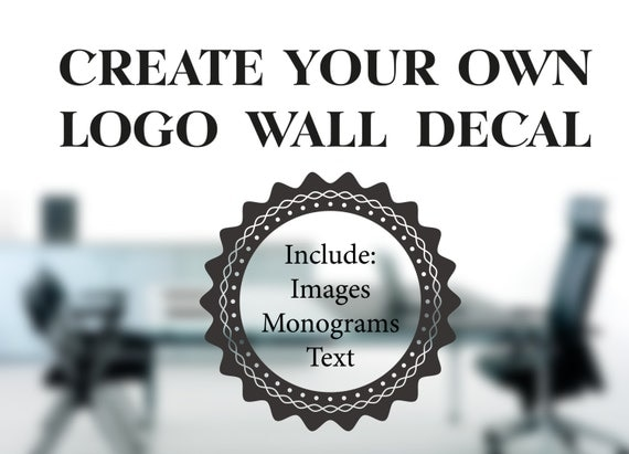 Custom Wall Decal Custom Decals Design Your Own by
