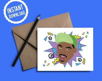 Fresh Prince of Bel-Air Card | Yo Homes Smell Ya Later | Greeting Card | Instant Download