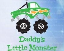 Daddys Little Monster, svg eps dxf jpeg, monster truck, cutting file for silhouette, tshirt design, toddler design