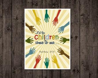 Nursery Scripture Print Matthew 19:14  - Let the children come to me ...