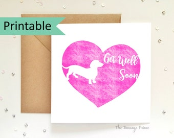 Get Well Soon Dachshund Greeting Card Template Instant Printable Digital Download (A4 flat, A5 folded)