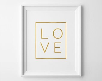 Gold Foil Wall Art, LOVE Printable, Love Sign, Home Decor, Motivational Poster, Gold Foil Print, Love Print, 8x10 Print, Love Gold Foil